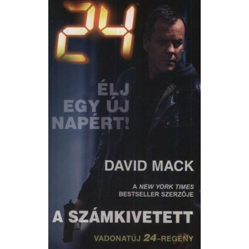 24: A számkivetett - Élj egy új napért!