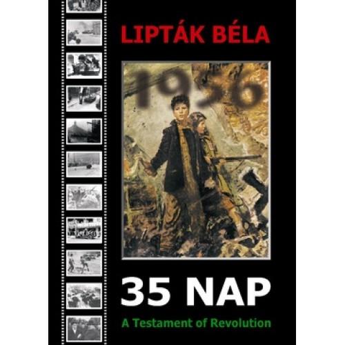 35 nap - A Testament of Revolution 1956