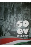50 év 1956-2006