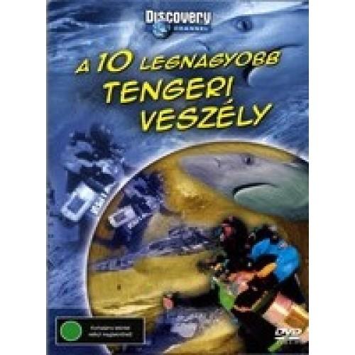 A 10 legnagyobb tengeri veszély - Discovery (DVD)