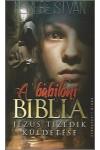 A babiloni biblia - Jézus tizedik küldetése