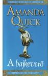 A bajkeverő (Amanda Quick)