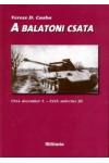 A balatoni csata, Militaria Történelmi Hagyományőrző és Hadisírgondozó Alapítvány kiadó, Történelem