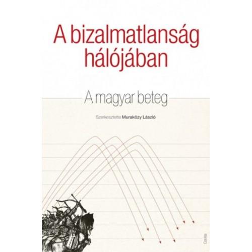 A bizalmatlanság hálójában - A magyar beteg