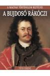 A bujdosó Rákóczi - A magyar történelem rejtélyei 13.