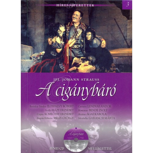 A cigánybáró (Híres operettek 3.) - zenei CD melléklettel