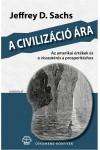 A civilizáció ára - Az amerikai értékek és a visszatérés a prosperitáshoz