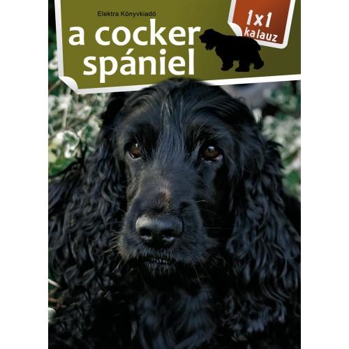 A cocker spániel (1x1 kalauz)