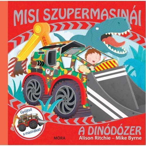 A dinódózer (Misi szupermasinái)