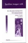 A félrecsúszott nyakkendő - Juhász Gyula szerelmei (Szerelmes magyar írók)