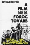 A film nem forog tovább - Az Első Emelet 30 éve