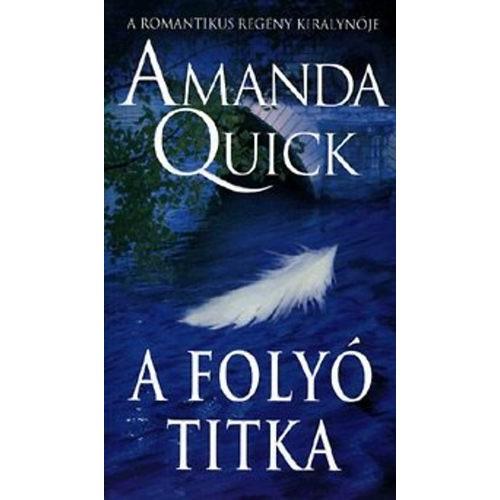A folyó titka (Amanda Quick)