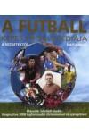 A futball képes enciklopédiája a kezdetektől napjainkig