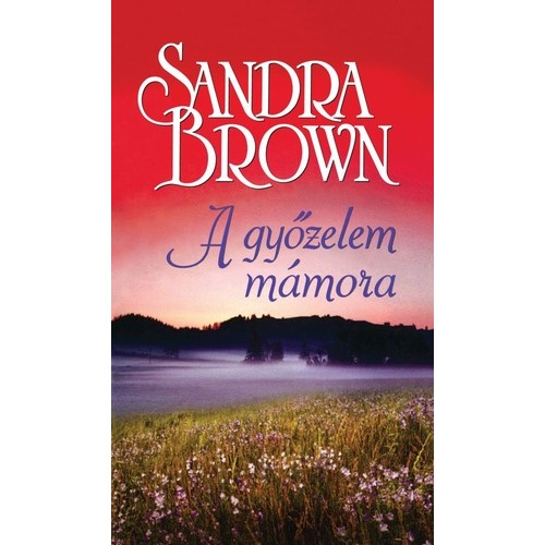 A győzelem mámora (Sandra Brown)