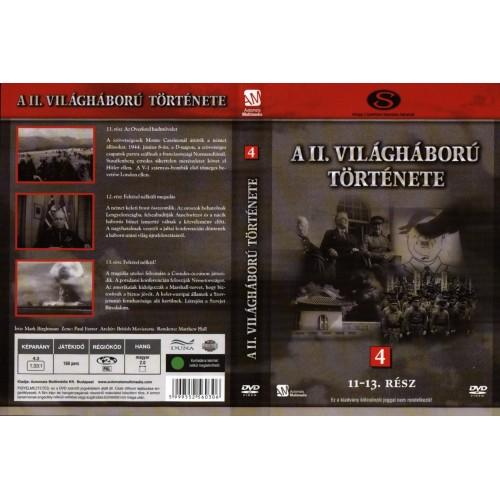 A II. világháború története 4. (11-13. rész) (DVD)