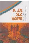 A ja sz vami (Tanulmánykötet Szőke Katalin születésnapjára)