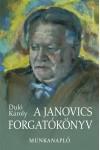 A Janovics forgatókönyv. Munkanapló