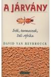 A járvány (Írók, termeszek, Dél-Afrika)