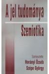 A jel tudománya / Szemiotika