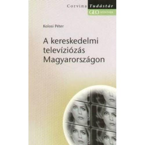 A kereskedelmi televíziózás Magyarországon