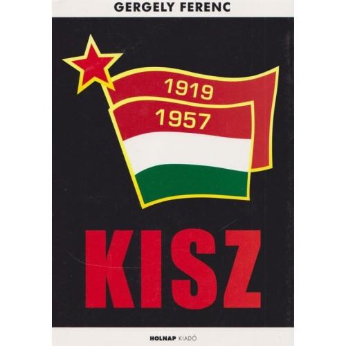 A KISZ története 1957-1989