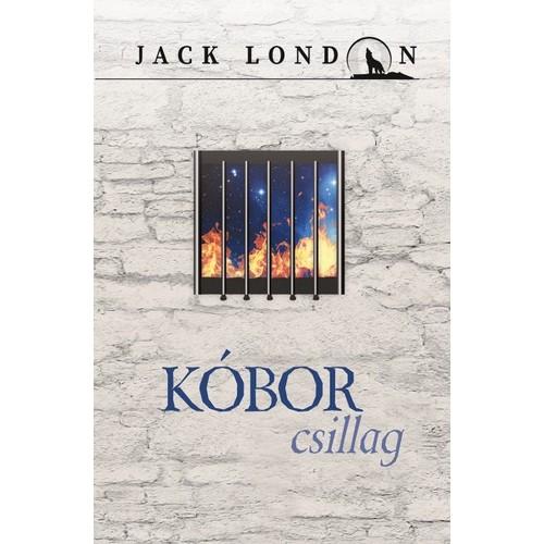 Jack London sorozat 10. - Kóbor csillag