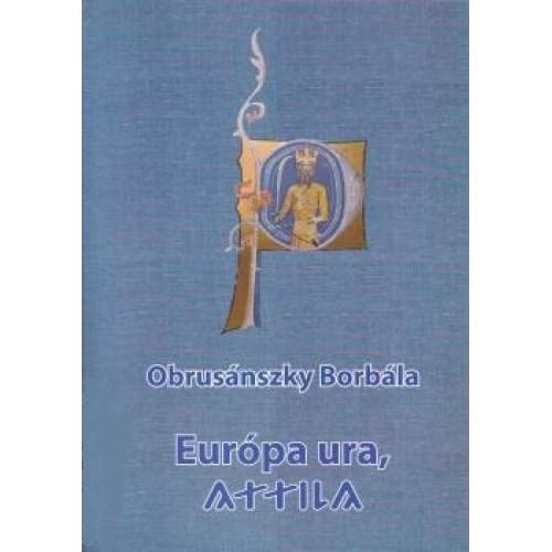 Európa ura, Attila