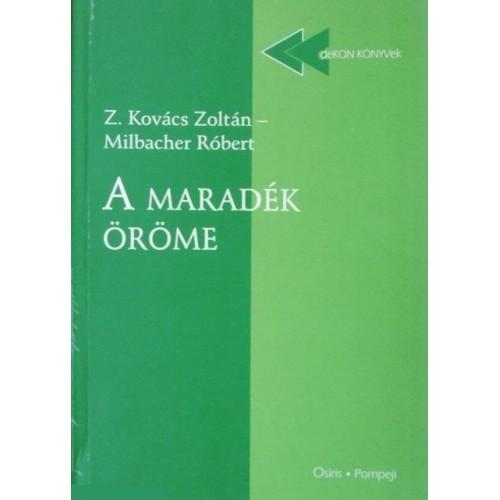 A maradék öröme - Tanulmányok a XIX. század magyar irodalmáról (deKON-KÖNYVek)