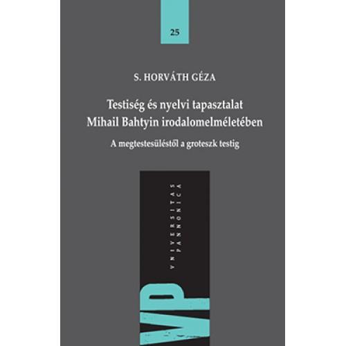 Testiség és nyelvi tapasztalat Mihail Bahtyin irodalomelméletében