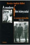 A modern film irányzatai - Az európai művészfilm 1950-1980