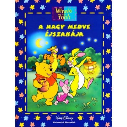 A nagy medve éjszakája + mese CD (Winnie the Pooh - Micimackó Könyvklub)