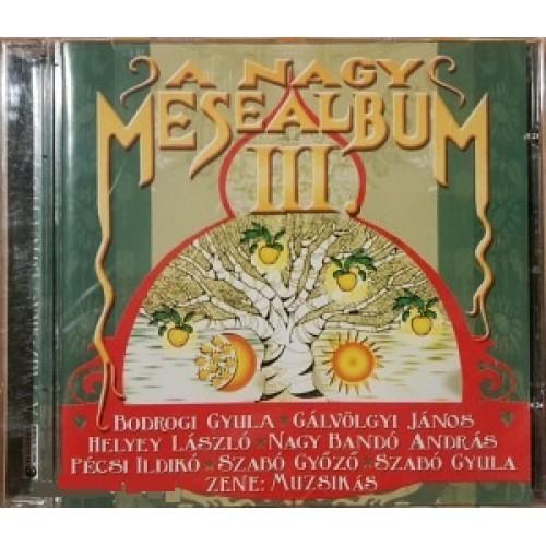 A nagy mesealbum III. (CD)