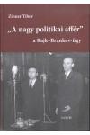 'A nagy politikai affér' - A Rajk-Brankov-ügy I.