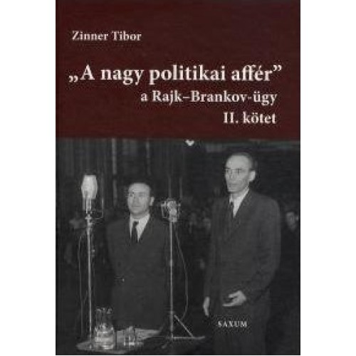 'A nagy politikai affér' - A Rajk-Brankov-ügy II.