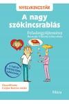 A nagy szókincsrablás - Feladatgyűjtemény Bosnyák Viktória könyvéhez (Nyelvkincstár)