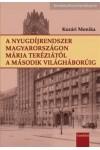 A nyugdíjrendszer Magyarországon Mária Teréziától a második világháborúig