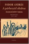 A párbeszéd oltalma - Összegyűjtött versek - Második kötet (1977-1997)