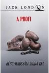 Jack London sorozat 11.  A profi – Bérgyilkossági Iroda Kft., Kossuth kiadó, Szórakoztató irodalom