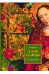 A rózsa és jelképei - A reneszánsz