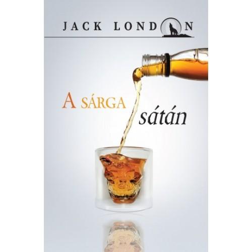 A sárga sátán (Jack London sorozat 13.)