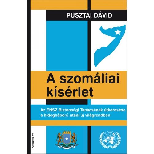A szomáliai kísérlet