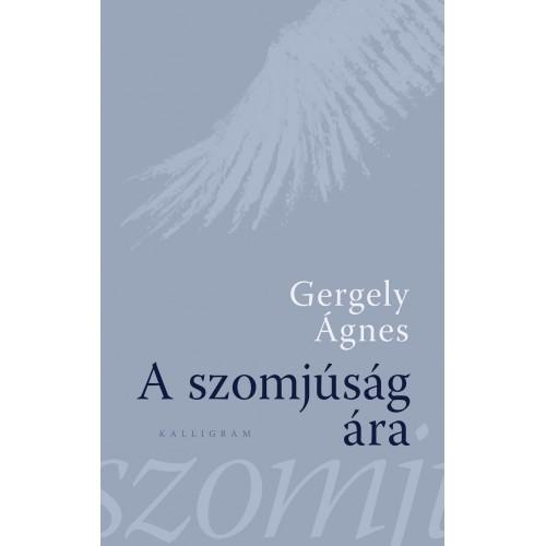 A szomjúság ára (Két regény)