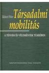 Társadalmi mobilitás, Andorka Rudolf Társadalomtudományi Társaság, Századvég  kiadó, Szociológia