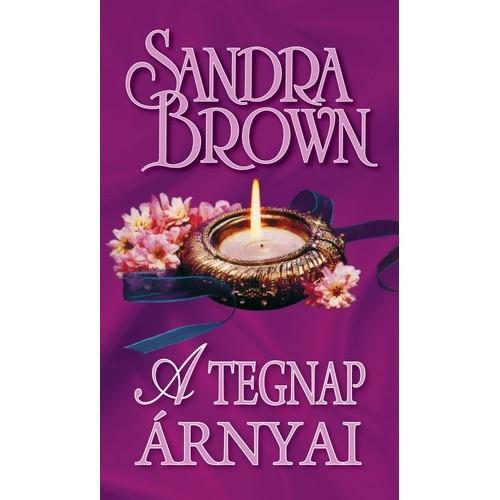 A tegnap árnyai (Sandra Brown)