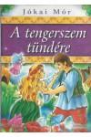A tengerszem tündére és más mesék (Regun Kiadó)