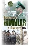 Himmler a tömeggyilkos