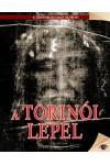 A torinói lepel (A történelem nagy rejtélyei 11.)
