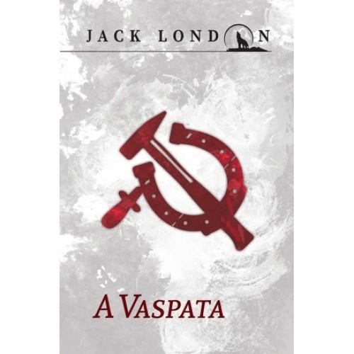 A Vaspata (Jack London sorozat 5.)