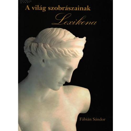 A világ szobrászainak lexikona