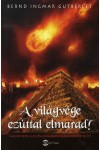 A világvége ezúttal elmarad! - Megfejthető-e egy ősi civilizáció legnagyobb rejtélye?, Mérték kiadó, Ezoterika